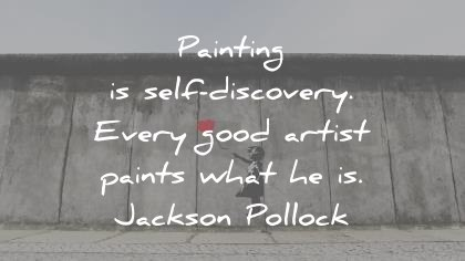 400 Art Quotes That Will Inspire The Artist In You