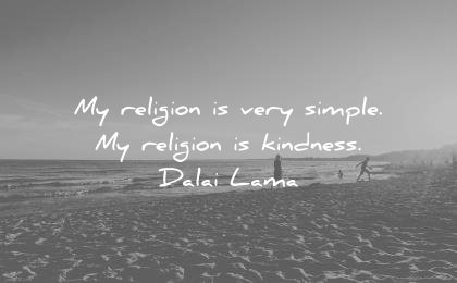 dalai lama quotes religion very simple kindness wisdom