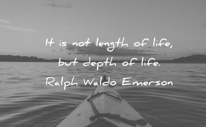 death quotes the length life ralph waldo emerson wisdom 1d3acbe59e
