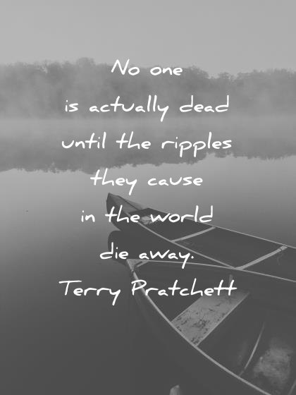 60 Death Quotes That Will Bring You Instant Calm Inspiration Quotes About Losing A Loved One Too Soon