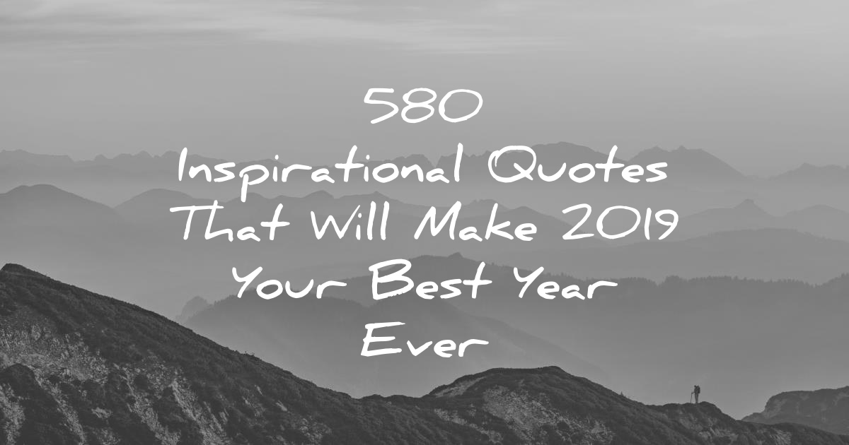 40 Inspirational Quotes That Will Make 40 Your Best Year Ever Magnificent Top Quotes