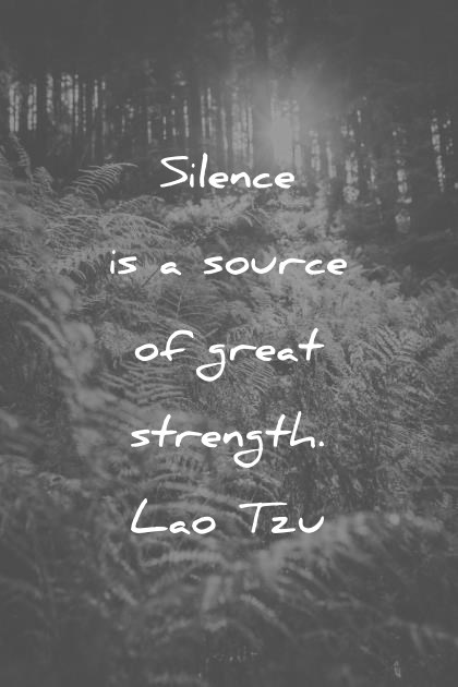 introvert quotes silence is a source of great strength lao tzu wisdom quotes