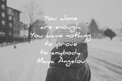 73175fc984 350 Badass Maya Angelou Quotes That Will Blow Your Mind