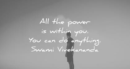 motivational quotes all the power within you can anything swami vivekananda wisdom