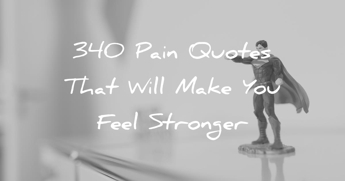 Drake Quote The Worse Feeling Is When Someone Makes You: 340 Pain Quotes That Will Make You Feel Stronger