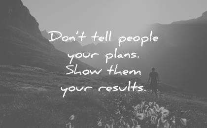 short inspirational quotes dont tell people your dreams show them the results wisdom